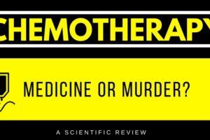 Chemotherapy vs Cancer - Murder or Medicine