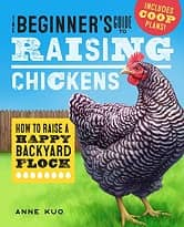 The Beginners Guide to Raising Chickens
