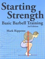 Starting Strength - Basic Barbell Training